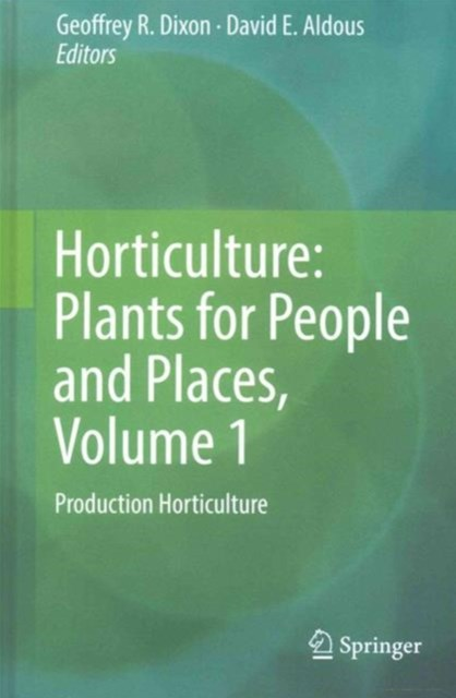 Horticulture: Plants for People and Places