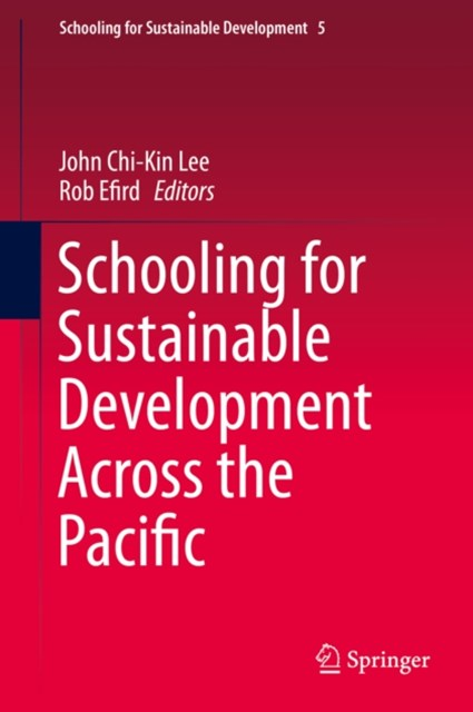 Schooling for Sustainable Development Across the Pacific