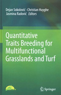 Quantitative Traits Breeding for Multifunctional Grasslands and Turf by Dejan Sokolovi, Christian Huyghe, Jasmina Radovi (9789401790437) - HardCover - Home & Garden Agriculture