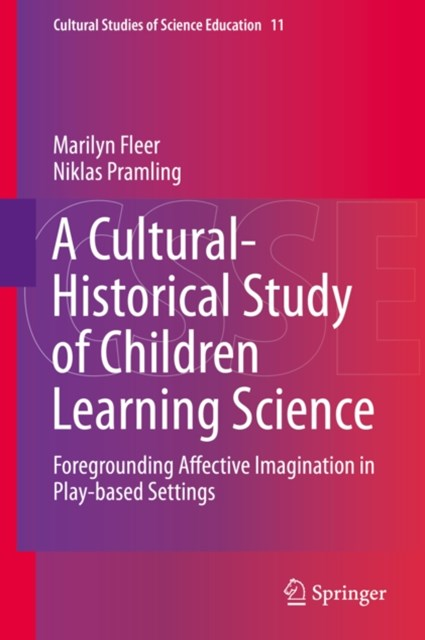 Cultural-Historical Study of Children Learning Science