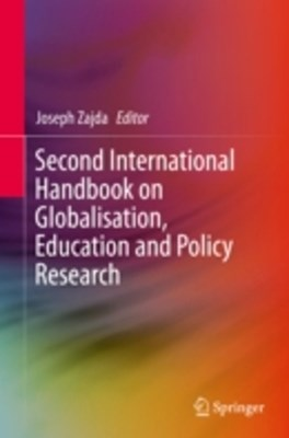 Second International Handbook on Globalisation, Education and Policy Research