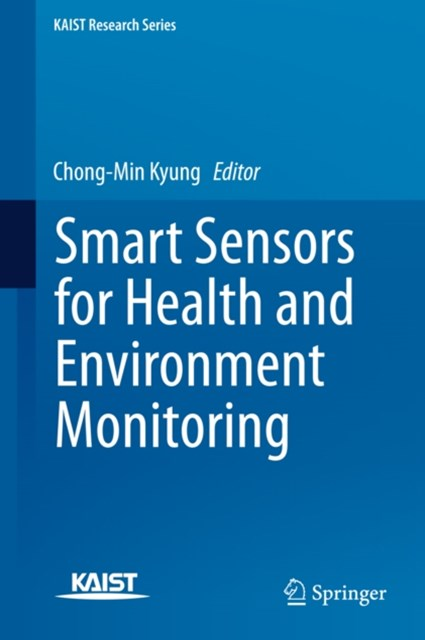 Smart Sensors for Health and Environment Monitoring