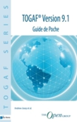 TOGAF® Version 9.1 – Guide de Poche