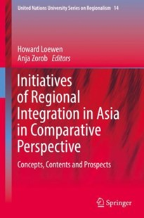 (ebook) Initiatives of Regional Integration in Asia in Comparative Perspective - Business & Finance Ecommerce
