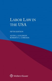 Labour Law in the USA by Alvin L. Goldman (9789403500133) - PaperBack - Reference Law