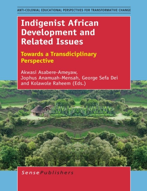 Indigenist African Development and Related Issues