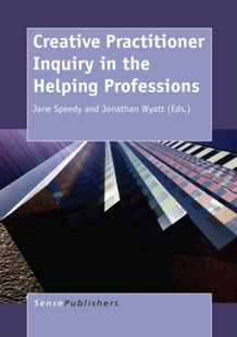 (ebook) Creative Practitioner Inquiry in the Helping Professions - Education Trade Guides