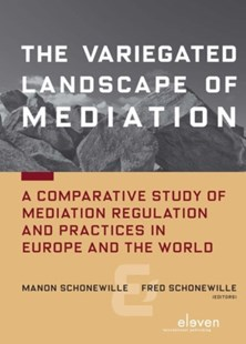 Variegated Landscape of Mediation by Manon A. Schonewille, Fred Schonewille (9789462361119) - PaperBack - Reference Law