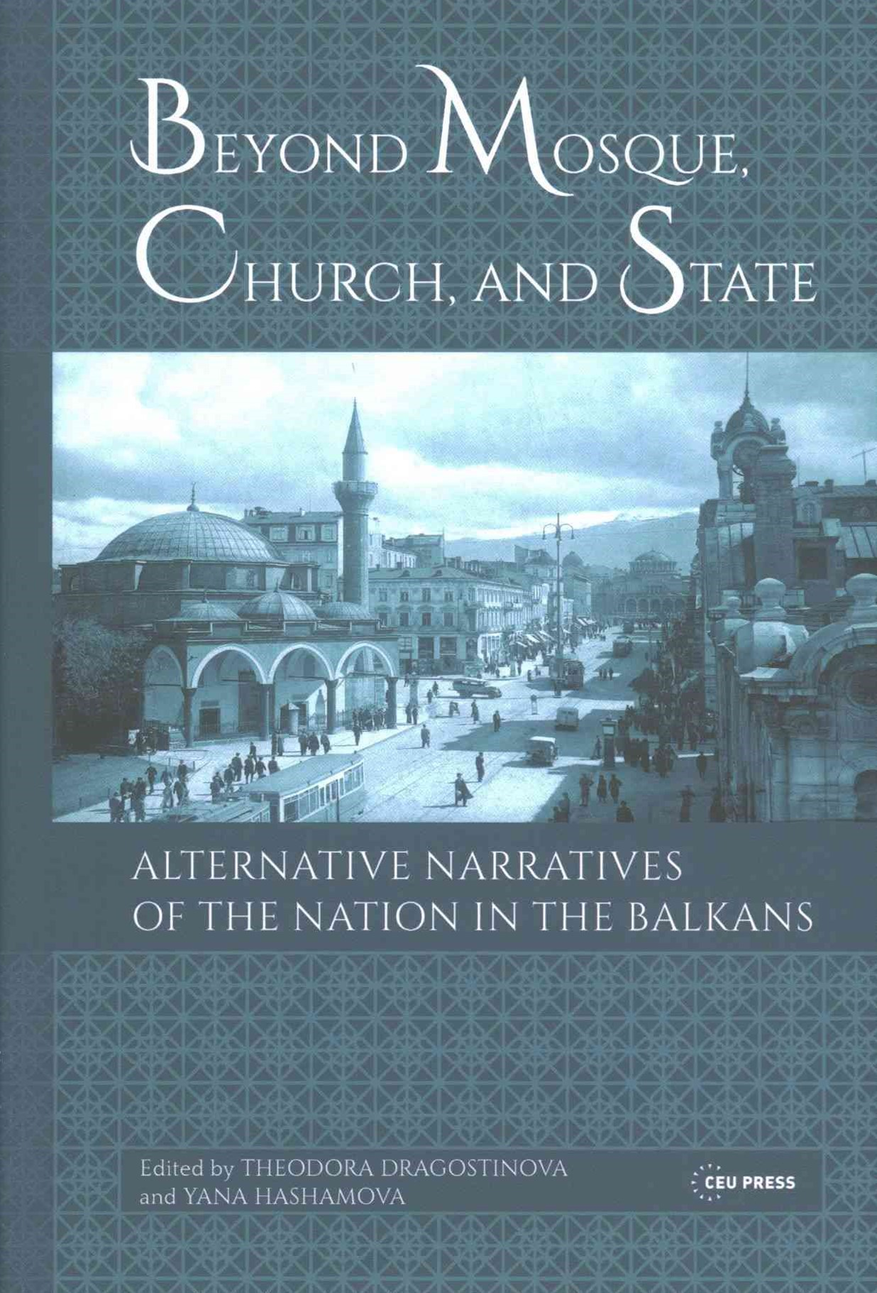 Beyond Mosque, Church, and State