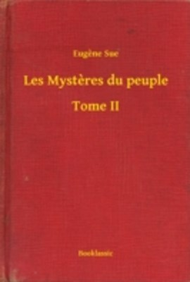 (ebook) Les Mysteres du peuple - Tome II