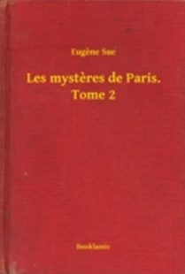 (ebook) Les mysteres de Paris. Tome 2 - Crime Mystery & Thriller