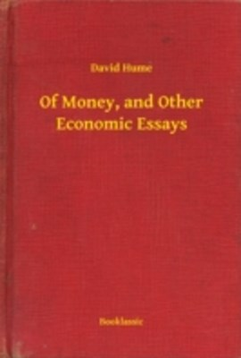 (ebook) Of Money, and Other Economic Essays
