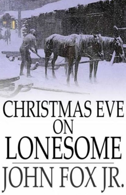 Christmas Eve on Lonesome