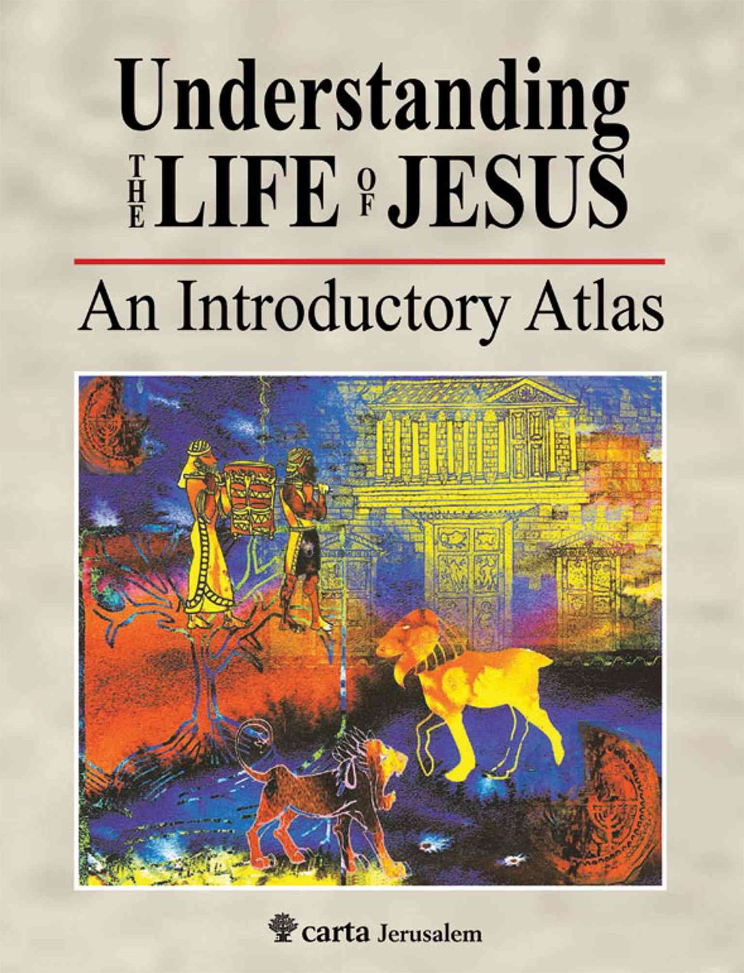 Understanding the Life of Jesus