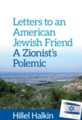 Letters to an American Jewish Friend