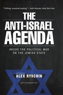 Anti-Israel Agenda by Alex Ryvchin (9789652299147) - HardCover - History Middle Eastern