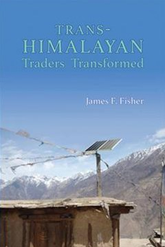 Trans-himalayan Traders Transformed