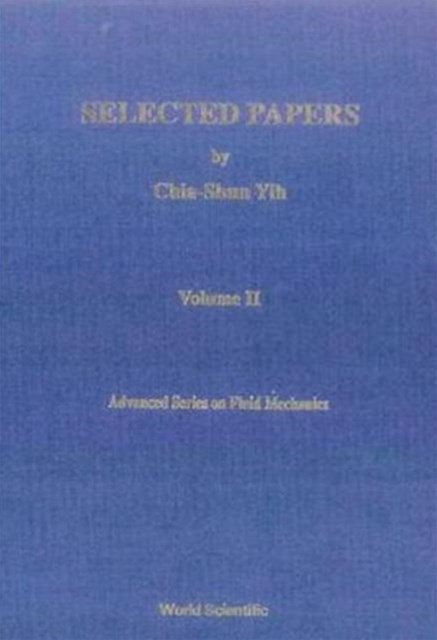 Selected Papers of Chia-Shun Yih