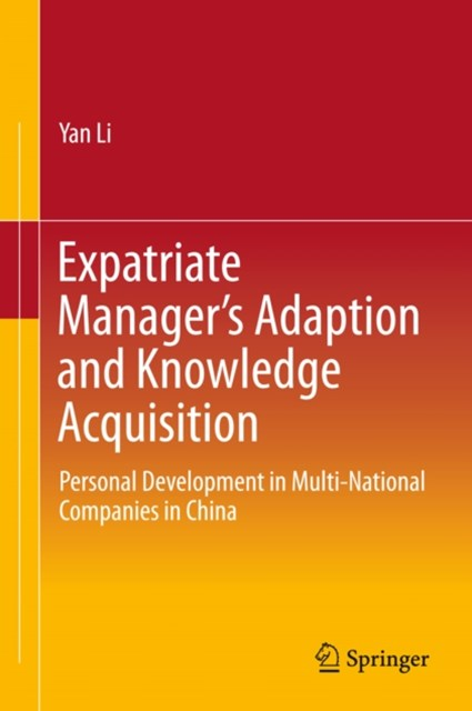 Expatriate Manager's Adaption and Knowledge Acquisition