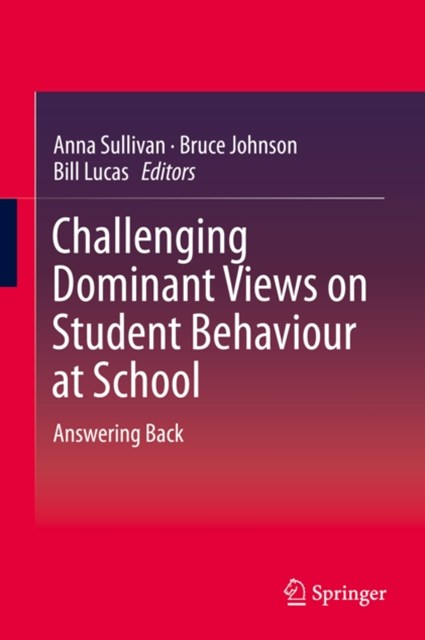 (ebook) Challenging Dominant Views on Student Behaviour at School