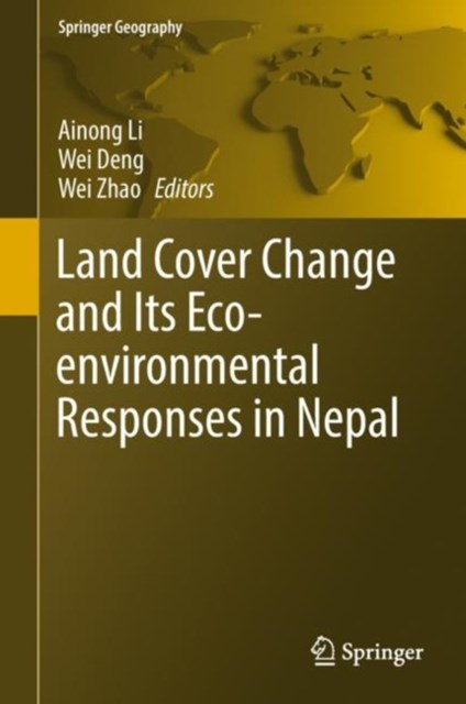 (ebook) Land Cover Change and Its Eco-environmental Responses in Nepal