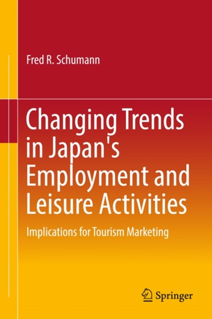 Changing Trends in Japan's Employment and Leisure Activities