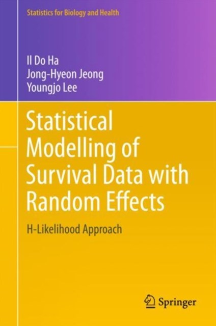 Statistical Modelling of Survival Data with Random Effects