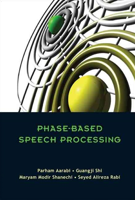 Phase-Based Speech Processing