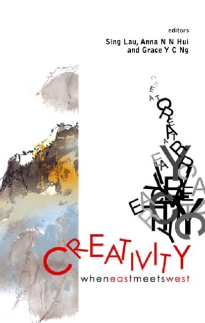 Creativity: When East Meets West
