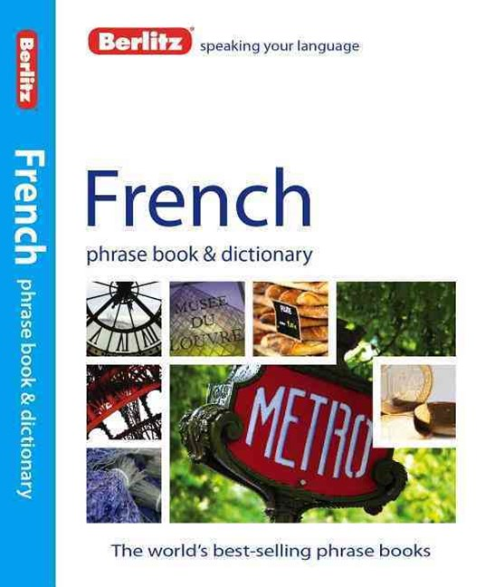 Berlitz Language: French Phrase Book & Dictionary