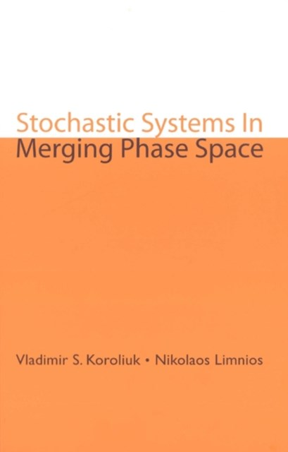 Stochastic Systems In Merging Phase Space