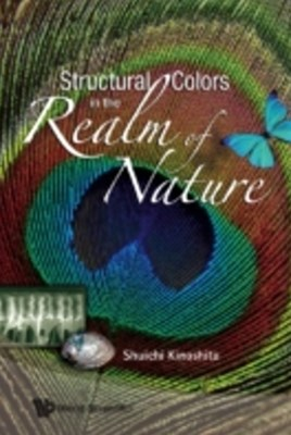 Structural Colors In The Realm Of Nature