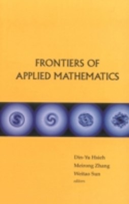 Frontiers Of Applied Mathematics - Proceedings Of The 2nd International Symposium