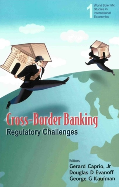 Cross-border Banking: Regulatory Challenges