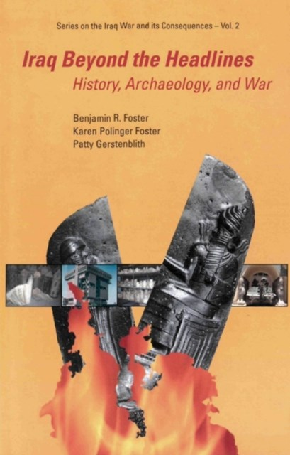 Iraq Beyond The Headlines: History, Archaeology, And War