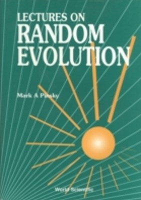 Lectures On Random Evolution