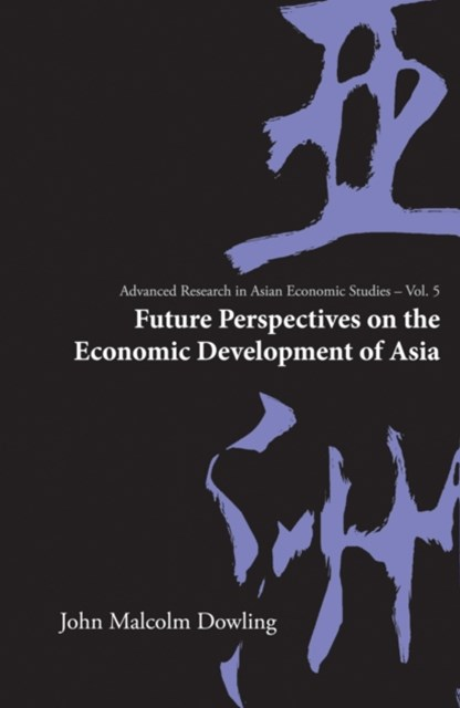 Future Perspectives On The Economic Development Of Asia