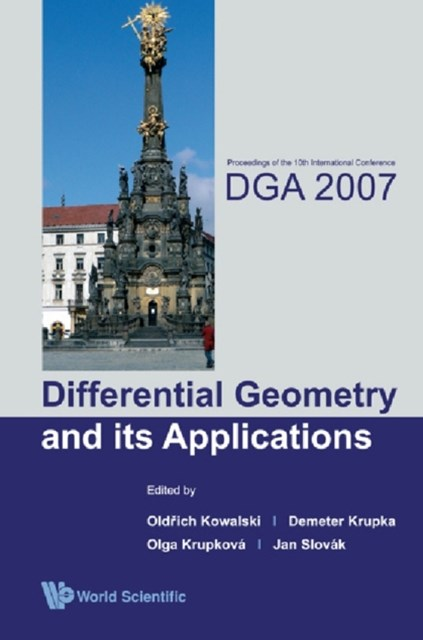 Differential Geometry And Its Applications - Proceedings Of The 10th International Conference On Dga2007
