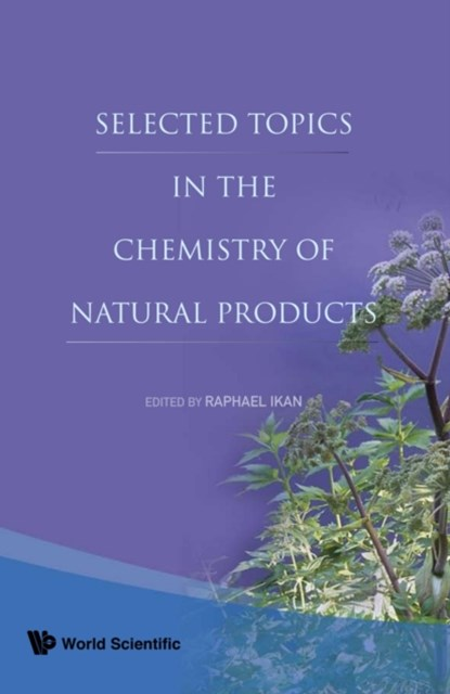 Selected Topics In The Chemistry Of Natural Products
