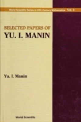 Selected Papers Of Yu I Manin