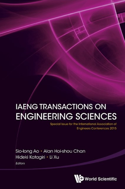 Iaeng Transactions On Engineering Sciences: Special Issue For The International Association Of Engi