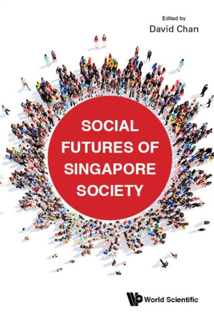 (ebook) Social Futures Of Singapore Society