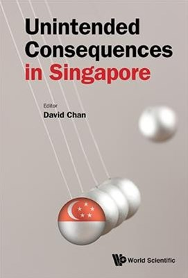 Unintended Consequences in Singapore