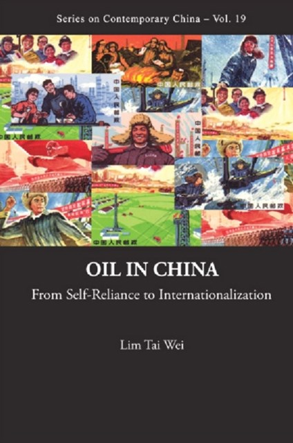 (ebook) Oil In China: From Self-reliance To Internationalization
