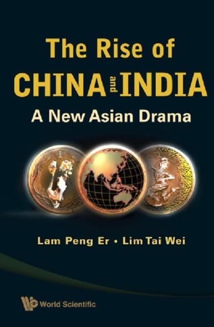 Rise Of China And India, The: A New Asian Drama
