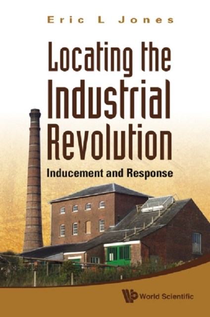 LOCATING THE INDUSTRIAL REVOLUTION