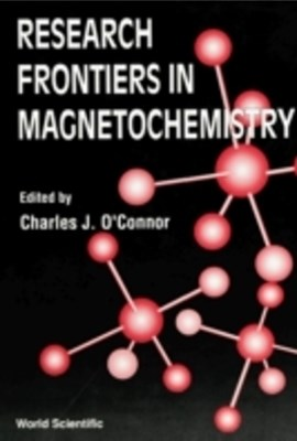 Research Frontiers In Magneto Chemistry