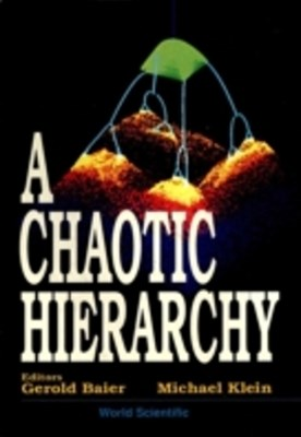 Chaotic Hierarchy, A