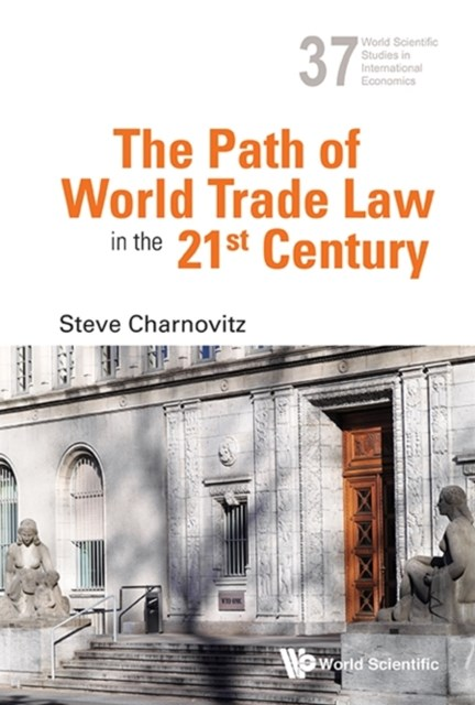 Path Of World Trade Law In The 21st Century, The