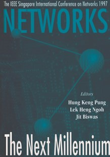 (ebook) Networks: The Next Millennium - Proceedings Of Singapore International Conference On Networks 1997 - Computing Networking